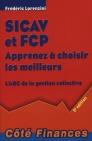 SICAV et FCP - Apprenez à choisir les meilleurs: L'ABC de la gestion collective
