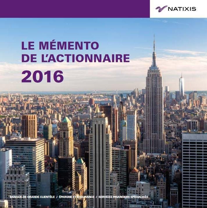 MEMENTO ACTIONNAIRE NATIXIS 2015